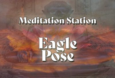 Meditation Station | Eagle Pose - showing an image of the buddha bathed in morning light and the bloom of a purple lotus
