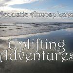 acoustic atmospheres uplifting adventures