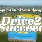 Inspirational Soundscapes: the Drive2Succeed showing a blue and yellow car flying through the air...